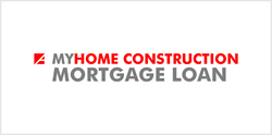 MyHome Construction Mortgage Loan